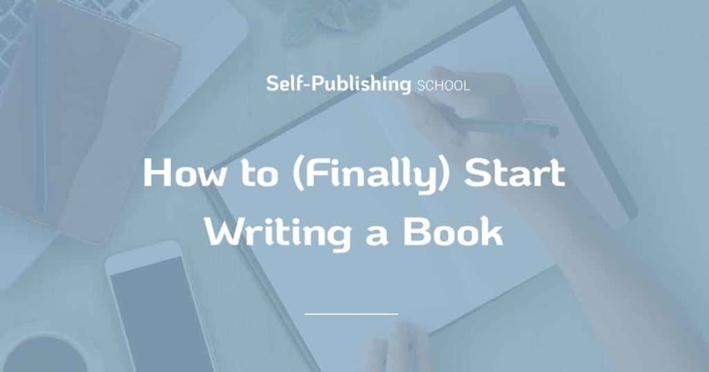 how to start writing a book